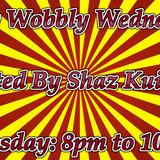 Shaz Kuiama - Wibbly Wobbly Wednesday Show - 9th January 2019