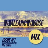 BALEARIC HOUSE MIX #1 - Mixed & Selected by The Dians