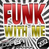 DJ FEN - Funk With Me 2012