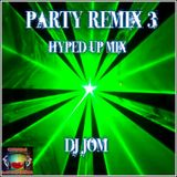Party Remix 3 - Hyped Up Mix