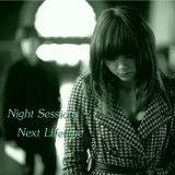 Night Sessions - Next Lifetime