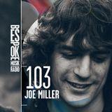 Bespoke Musik Radio 103 : Joe Miller