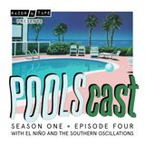 POOLScast - Season 1 - Episode 4: El Niño and the Southern Oscillations