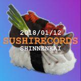 2018 Sushi Records SHINNENKAI 再現 MIX