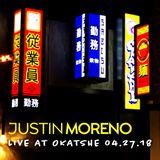 Live at Okatshe 04.27.18 Part 1