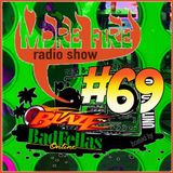 More Fire Radio Show #69 Week of Sept 28 2015 with Crossfire from Unity Sound