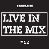 Hecklers Radio Show - Live In The Mix #12