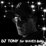 DJ TONY for Waves Radio #13