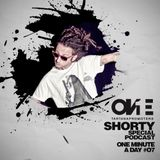 Shorty • One Minute A Day #07 | #OnePromoters Podcast