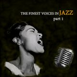 The Finest Voices In Jazz #1