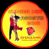 CUMBIA MIX AGOSTO 2016-DJSAULIVAN