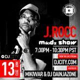 J.Rocc - MikiDz Show (90 min) - 5/13/2013