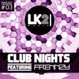 LK2 Club Nights #003 ft. Frennzy