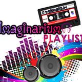 ♪  ♫ IMAGINARIUM Playlist ♪  ♫ - 4 janvier 2018