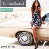 Zussensoundmix June 2013 by Lewis Ferrier