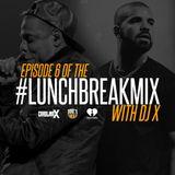 #LunchBreakMix Episode 6 (01-09-17)
