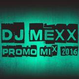 DJ Mexx - Promo mix 2016