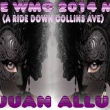 WMC 2014 MIX - VJUAN ALLURE (A RIDE DOWN COLLINS AVE)