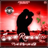 Super Romantico Mix By Amaya Dj La Amenaza Elegante - K.R.