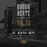 MARTIN DEPP 'Rough Beatz' vol.52 (November 2018)