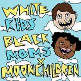 Live 91.5 FM White Kids Black Moms