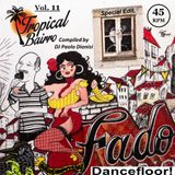 Tropical Bairro - Vol. 11 - Special Edit. Fado Dancefloor!