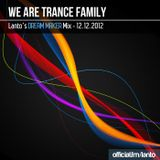 Lanto - We Are Trance Family (12.12.2012)