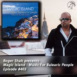 Magic Island - Music For Balearic People 403, 1st hour