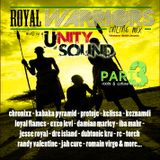Unity Sound - Royal Warriors Part 3 Culture Mix May 2013