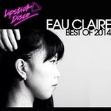 Eau Claires Best Of 2014 Mix For Lipstick Disco
