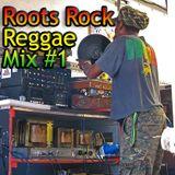 Roots Rock Reggae Mix #1 // 100% Vinyl