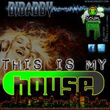 DJ Daddy This Is My House
