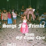 Songs For Friends Vol.22