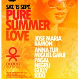 Jose Maria Ramon Special Pure Summer Love - Ocean Beach Club Ibiza 15.9.12 - Sept 12