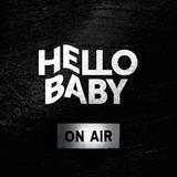 ● B A B Y on AIR ● HelloBaby live vol.3 by daan