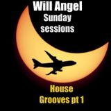 WILL ANGEL SUNDAY SESSIONS HOUSE GROOVES