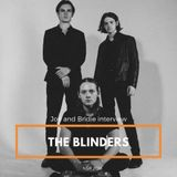 Bridie and Joe chat to The Blinders