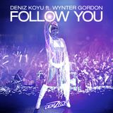 Deniz Koyu feat. Wynter Gordon – Follow You (Original Mix)
