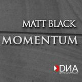 Matt Black - Momentum (May2017)