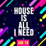 MARIA ARIAS :: HOUSE IS ALL I NEED :: JAN 19