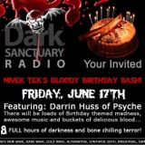 Dark Sanctuary Radio (Nivek Bloody Birthday) DARRIN HUSS (PSYCHE) UPDATE: JUNE 17th, 2016