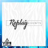 DJYEMI - Replay Events Promo MIX @DJ_YEMI