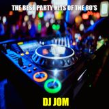 The Best Party Hits of the 80's