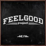 FEELGOOD PROJECT ON NE.FM by Nour Makhambetov (edition 11)