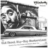 The Old Skool Hip-Hop Masterclass LP