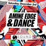 2016.12.03 - Amine Edge & DANCE @ Sound, Los Angeles, USA