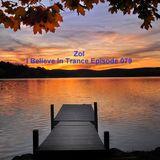Zol - I Believe In Trance Episode 079