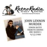 JOHN LENNON MURDER - Simon Bates Tribute show's - Radio 1 - 9-12-1980