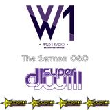The Sermon 080 w/ DJ Super Will