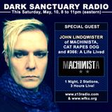 DARK SANCTUARY RADIO (John Lindqwister SPECIAL) MAY 10TH, 2014